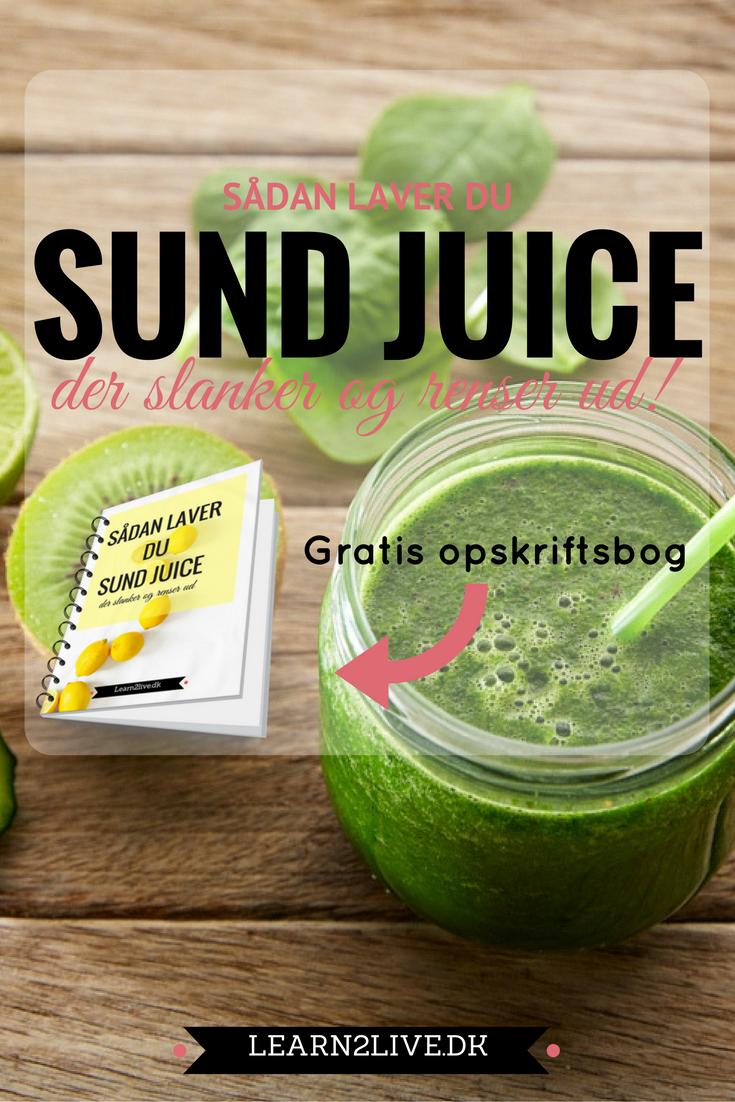 Opskrifter på sund juice, der slanker og udrenser din krop.