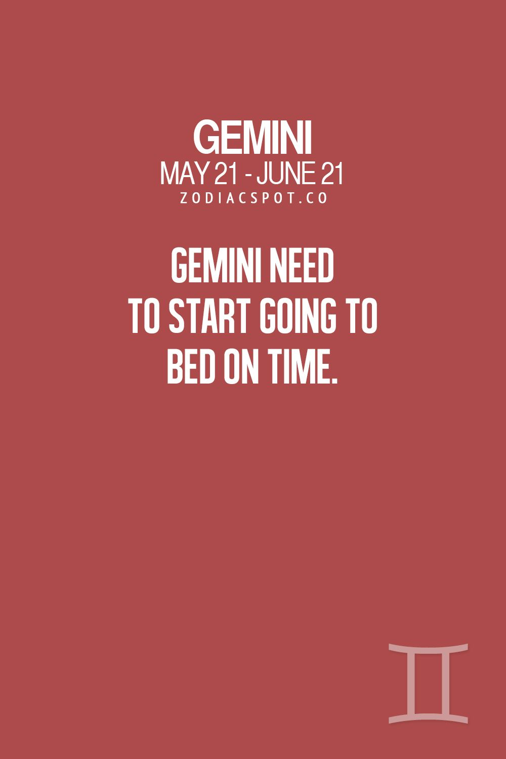 Ha ha , I've always been a night owl and only go to bed early when I'm sick.