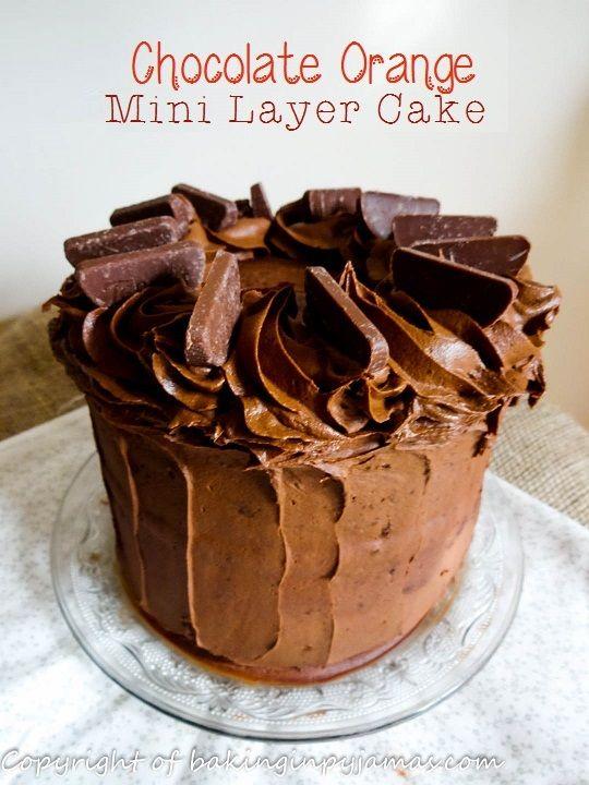 Chocolate Orange Mini Layer Cake  http://bakinginpyjamas.com/2015/09/19/chocolate-orange-mini-layer-cake/