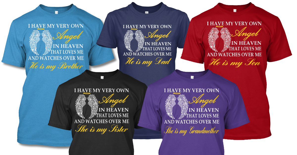 Limited Edition Tee's and Hoodies for those of us who have family in heaven.  Just Click the Image to get yours. #angels #Guardianangel