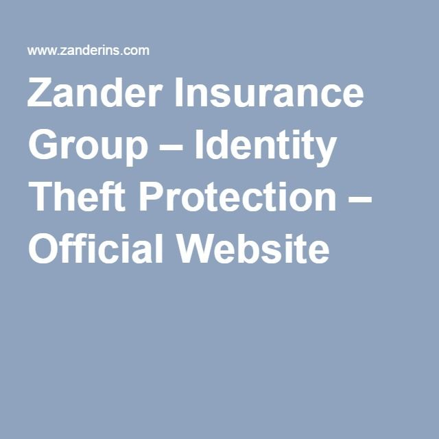 Zander Insurance Group Identity Theft Protection Official