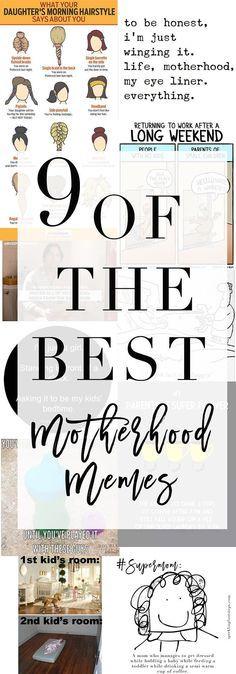 9 of the Best Parenting Memes - Motherhood Memes // Kid memes
