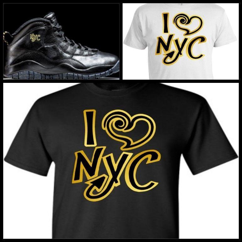 EXCLUSIVE TEE SHIRT to match NIKE AIR JORDAN X 10 NYC! I <3 NYC