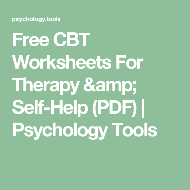 Free CBT Worksheets For Therapy SelfHelp PDF – Free Cbt Worksheets