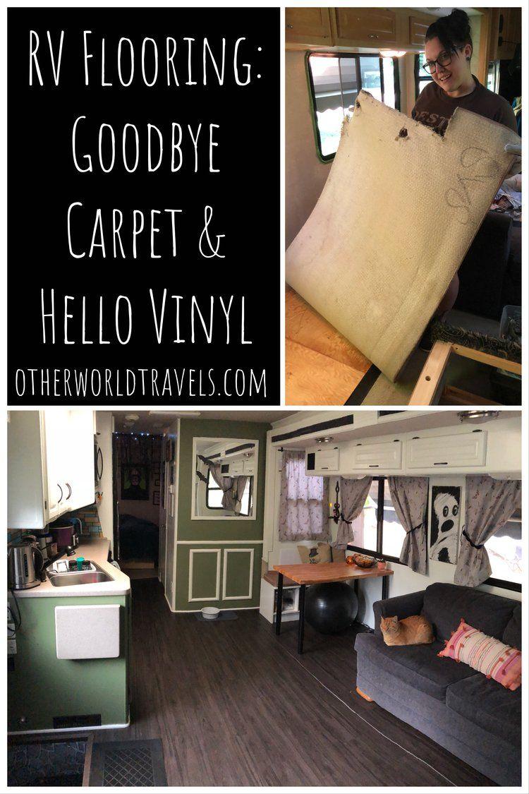 Rv Flooring Goodbye Carpet And Hello Vinyl Camper Flooring Remodeled Campers Rv Makeover