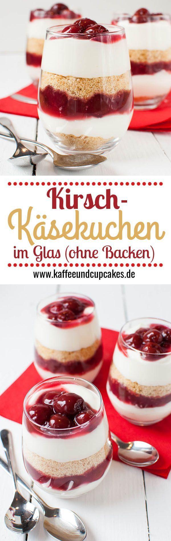 Kirsch-Käsekuchen-Dessert im Glas (ohne Backen) #cheesecakes