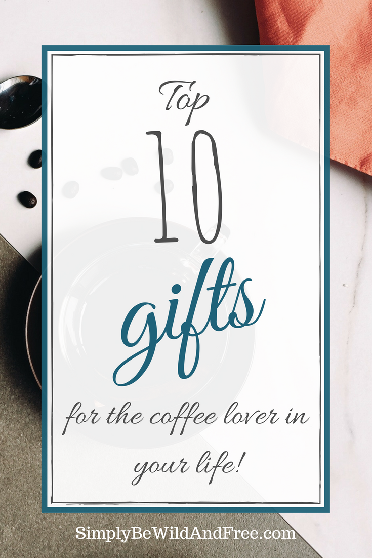 Top 10 Gifts | Gift Ideas for Everyone | Pinterest | Gifts, Coffee ...