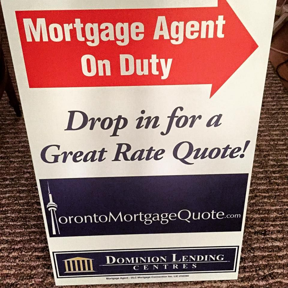 Mortgage Quote New Signage Just Arrivedfor My Open House Gigs Torontomortgage