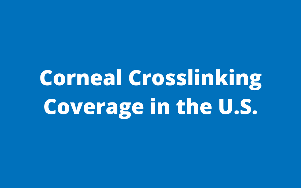 Insurance Coverage For Corneal Cross Linking 2019 Corneal