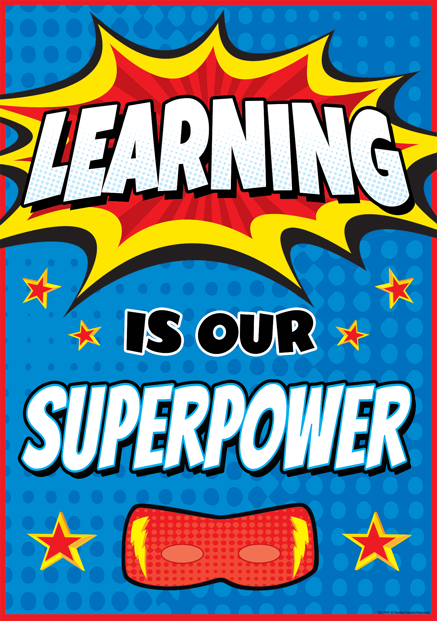 Learning Is Our Superpower Poster  Inspire And Motivate Kids