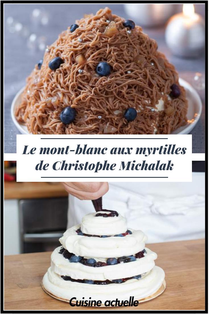 Le mont-blanc aux myrtilles de Christophe Michalak #montblancrecette