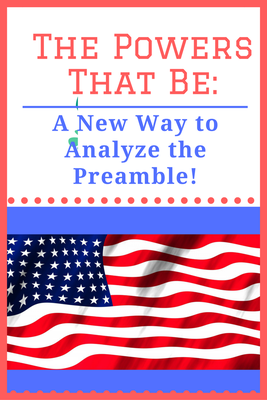 Help Your Students Understand The Preamble As Never Before Even As They En E In Criticalysis Skills Examining The Enumerated Powers Of Congress As