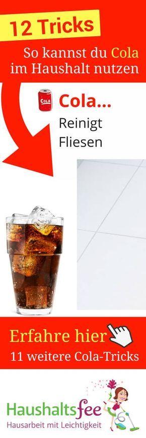 12 Erprobte Anwendungen Fur Cola Im Haushalt Haushaltsfee Org Cola Haushalt Haushaltsfee