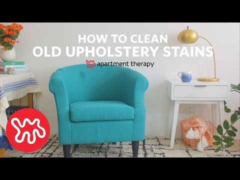 37 How To Clean Set In Upholstery Stains Apartment Therapy Youtube Upholstery Cleaning Upholstery Reupholster Furniture