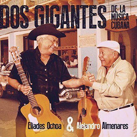 Dos Gigantes De La Musica Cubana