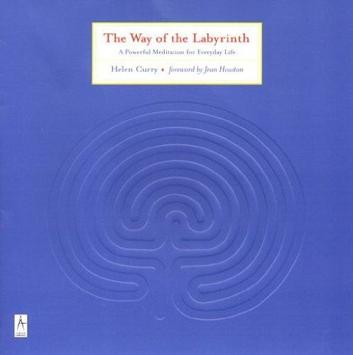 The Way of the Labyrinth: A Powerful Meditation for Everyday Life (Compass) by Helen Curry. $12.70. Author: Helen Curry. Publisher: Penguin Books (October 1, 2000). 274 pages