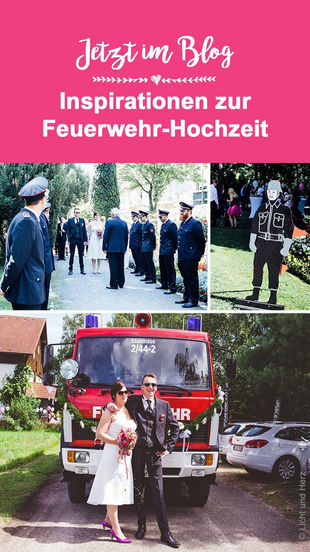 Die Schonsten Ideen Fur Die Feuerwehr Hochzeit Feuerwehrmann Hochzeit Feuerwehrhochzeit Hochzeit