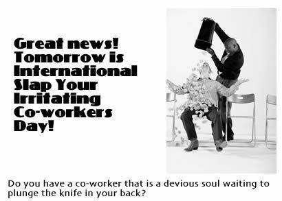 Co Worker Humor Slap Irritating Coworkers Day How