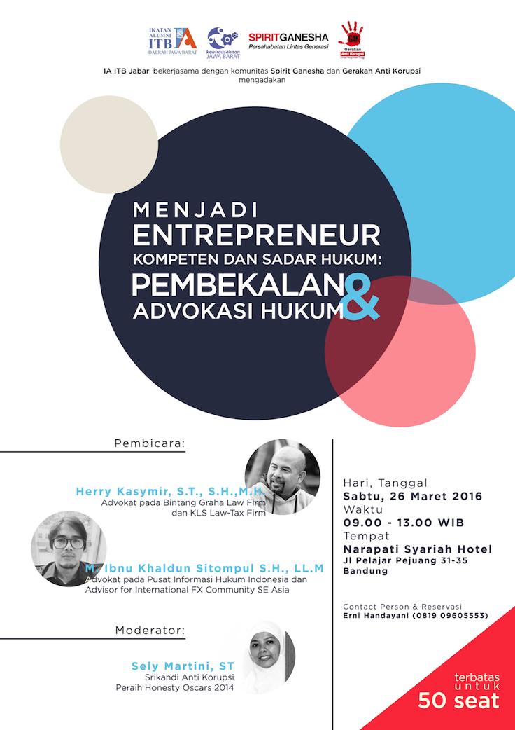 Menjadi Entrepreneur Kompeten Dan Sadar Hukum Seminar Poster Design Spirit Ganesha Tap The Link Now To Le Event Poster Design Business Poster Poster Design