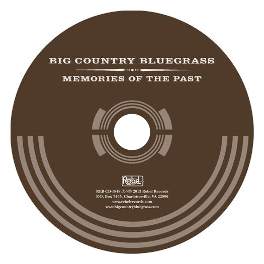 Big Country Bluegrass Memories Of The Past Cd Label  Big