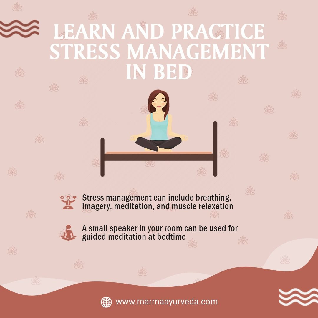 Learn and practice stress management in bed in 2020