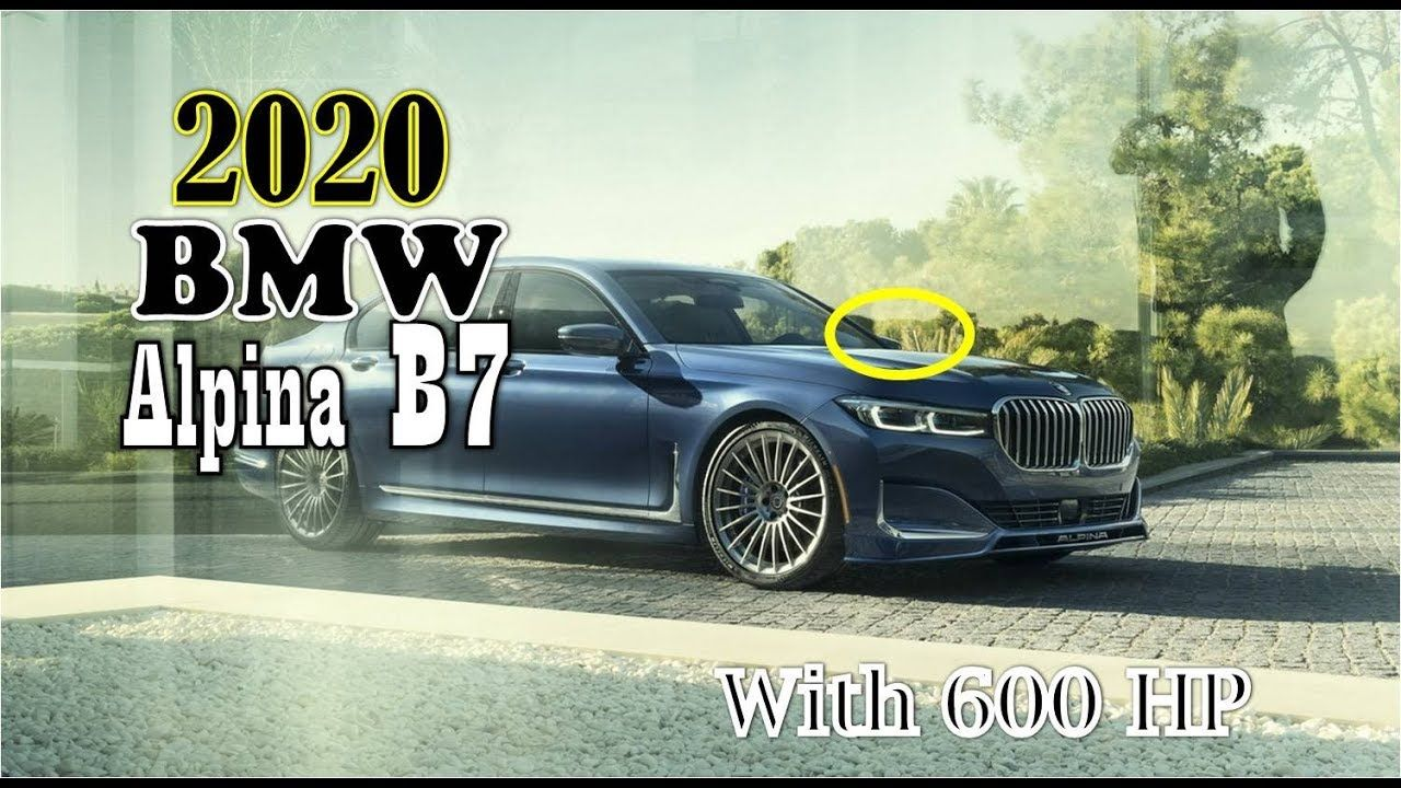 Luck This 2020 Bmw Alpina B7 Xdrive Price Coming With 600 Hp At 141700 Bmw Alpina Bmw Alpina