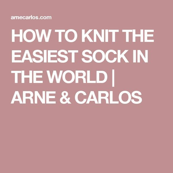How To Knit The Easiest Sock In The Worl - Diy Crafts