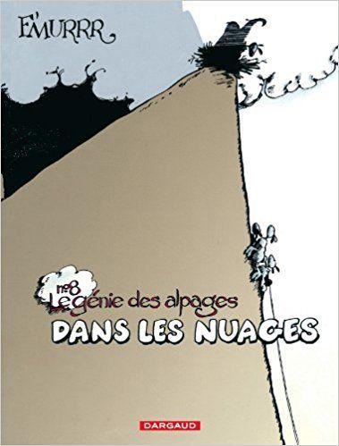 Bande Dessinee Le Genie Des Alpages Tome 8 Dans Les Nuages F Murr Livres Le Genie Des Alpages Livre Numerique Livre Ebook