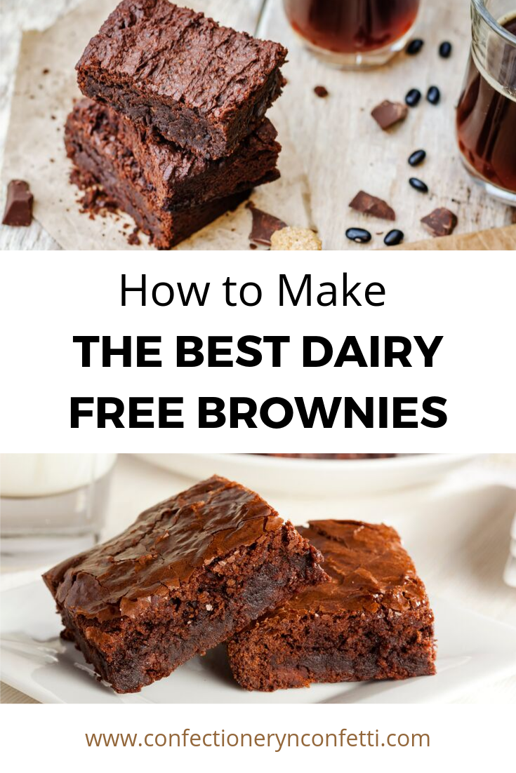 How To Make The Best Dairy Free Brownies For Lactose Intolerant Diets Easy Step By Step Brownie Recipe Dairy Free Brownies Dairy Free Dessert Dessert Recipes
