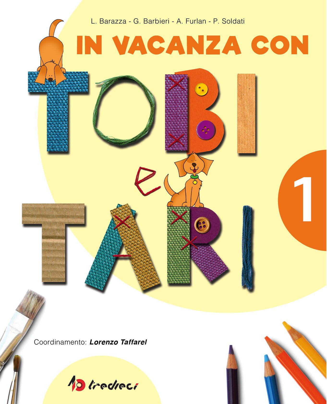 In vacanza con Tobi e Tari Vacanza, Libri