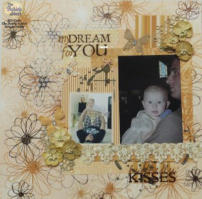 Chattering Robins tutorial for this fun Scrapbook layout - My Dream