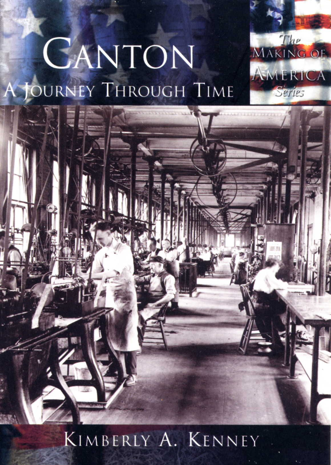 Canton A Journey Through Time by Kimberly A. Kenney 24