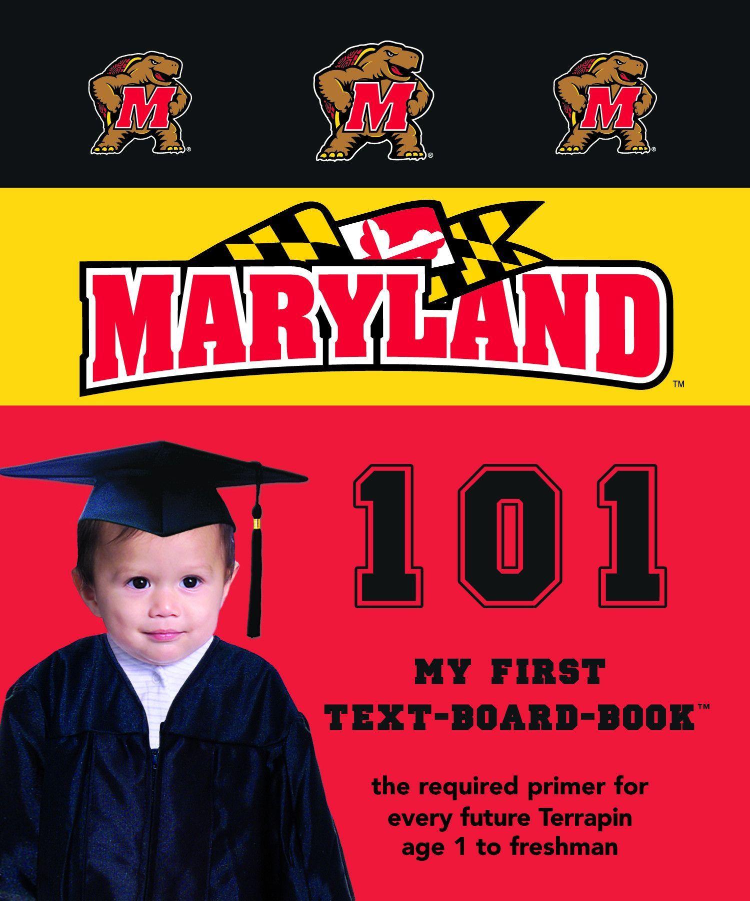 University of Maryland 101