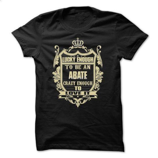 [Tees4u] - Team ABATE - #blusas shirt #sudaderas hoodie. MORE INFO => https://www.sunfrog.com/Names/[Tees4u]--Team-ABATE.html?68278