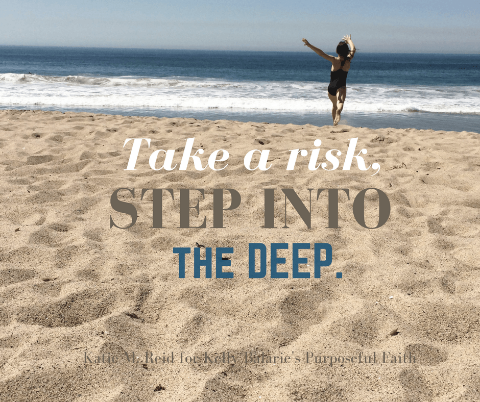 Take a Risk as You Step Into the Deep Waters of Faith