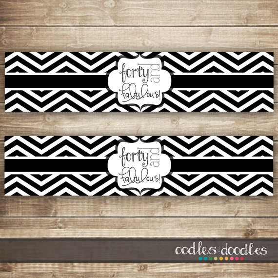 40th Birthday Water Bottle Labels / Black and White Chevron, INSTANT