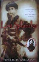 Lost Splendor, book about Youssoupoff and murder of Rasputin