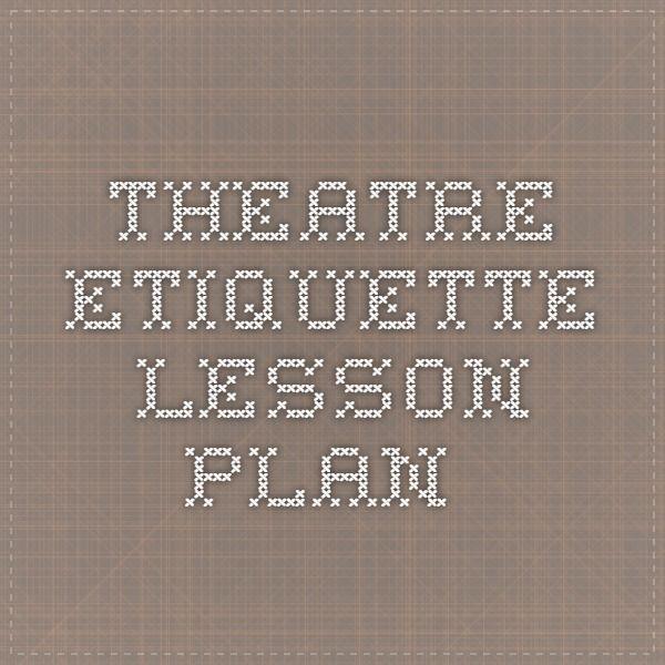 theatre etiquette lesson plan