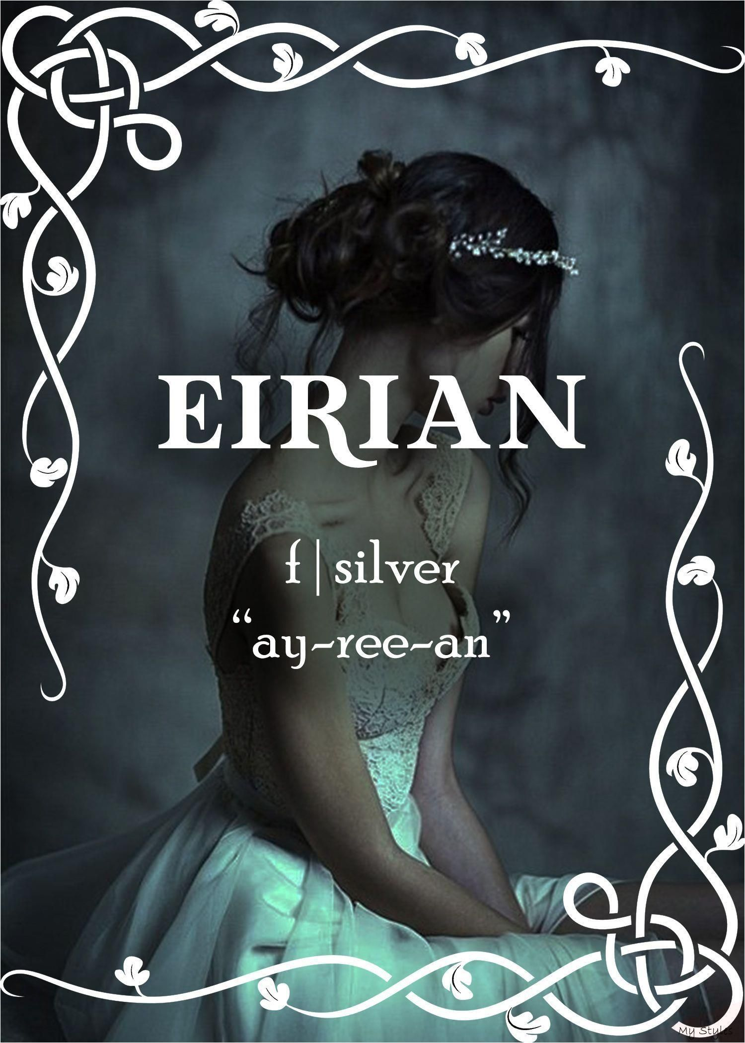 Weiblicher Fantasiename: Eirian # eirian #Fantasie #