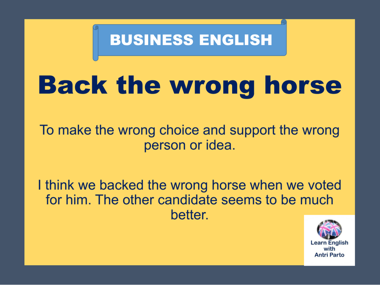 Business English Expression Back The Wrong Horse