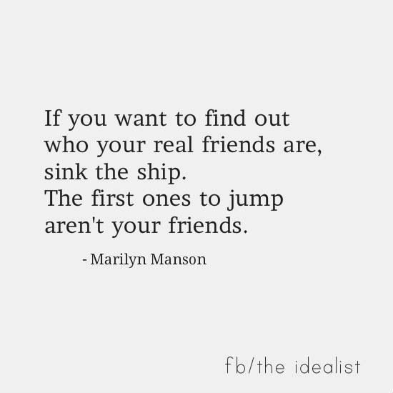 True Friends Will Never Abandon You Wisdom Quotes Friends Quotes Be Yourself Quotes