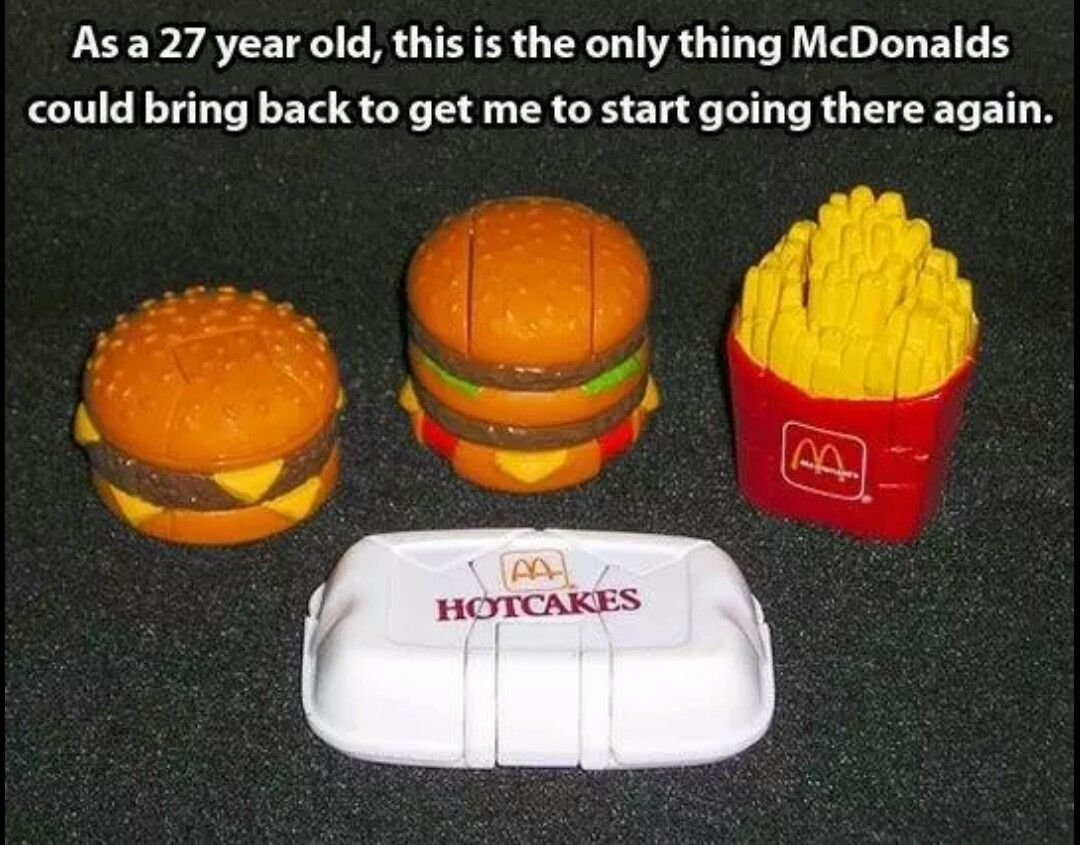 Do you know of these treasures? ) McDobalds toys were so