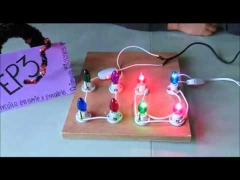 Circuito Serie : Proyecto de física circuito en serie y paralelo como enseñar