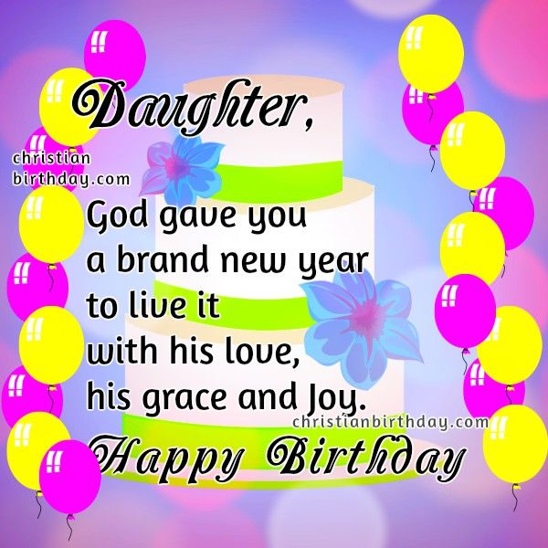 Christian Birthday Card For My Daughter With Images Happy
