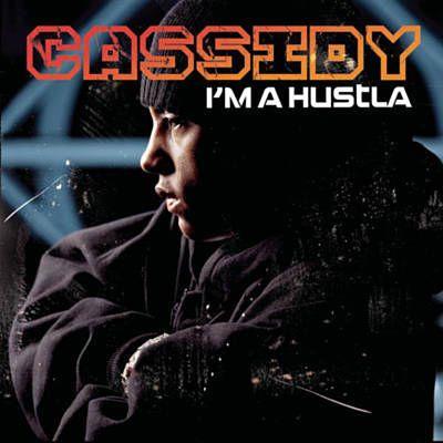 Cassidy – I'm a Hustla (single cover art)