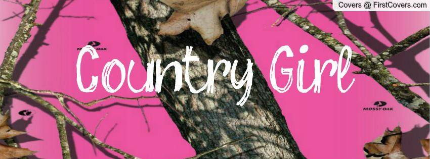 Country Girl Facebook Covers Page 64 Firstcovers Cover Pics