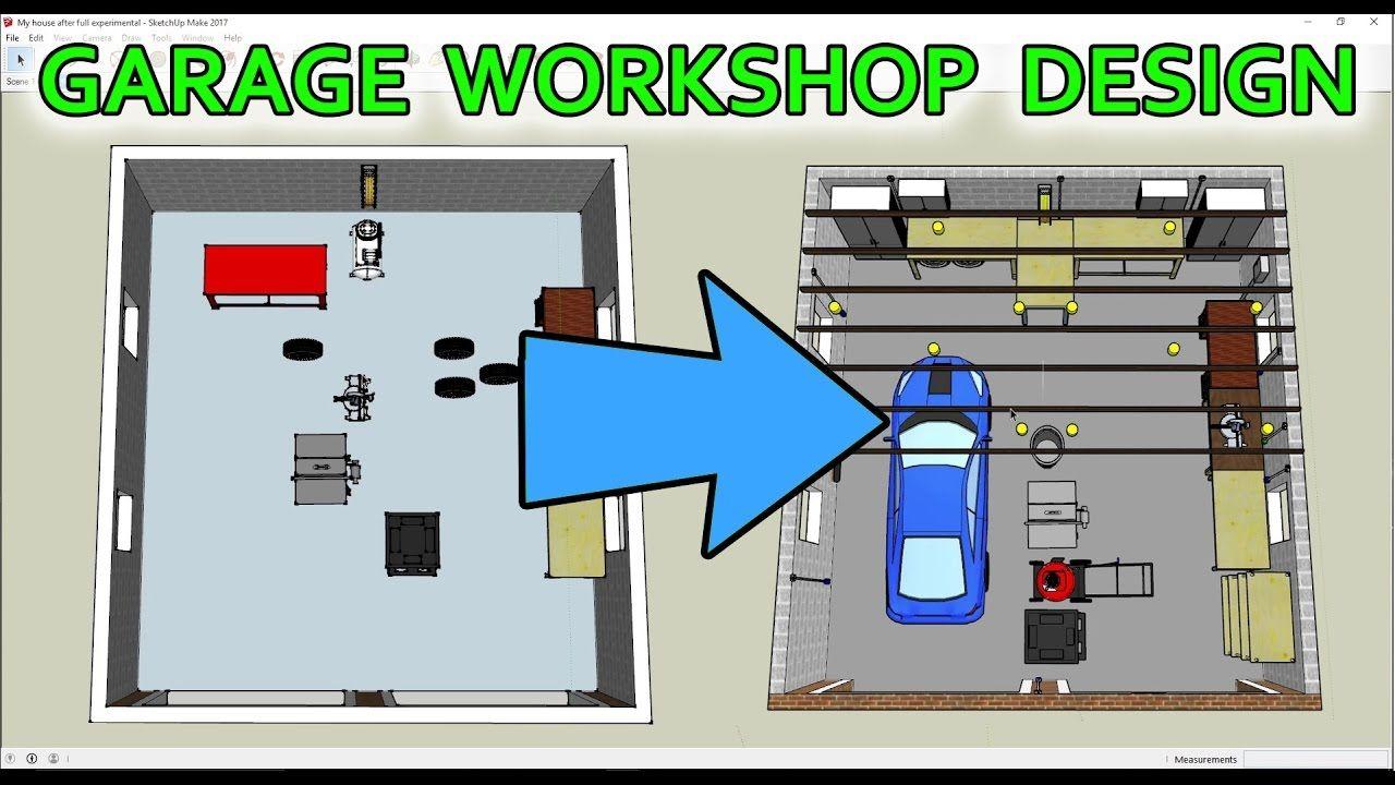 How I Used Sketchup To Design My Garage Workshop Garage Design