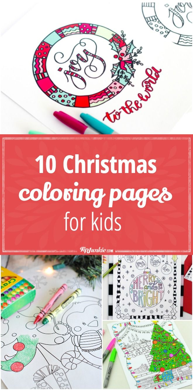 10 Free Christmas coloring pages for kids. via @tipjunkie | Free ...