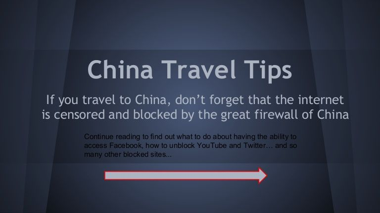 China travel tips how to access Facebook in China and