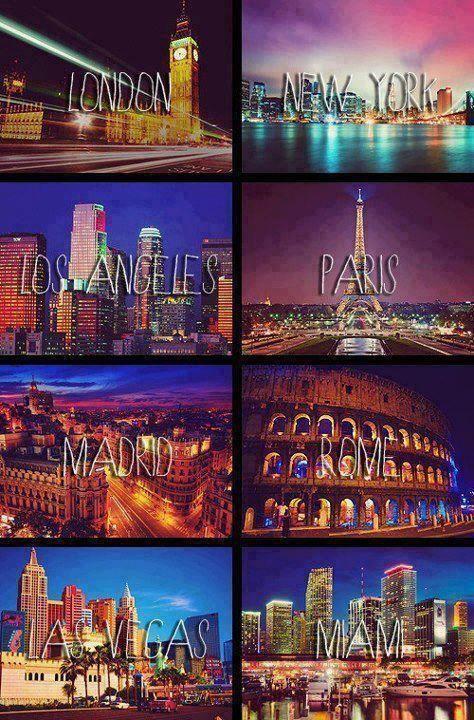 London New York Los Angeles Paris Madrid Rome Las Vegas Miami Pretty Places Beautiful Places To Visit Vacation Places
